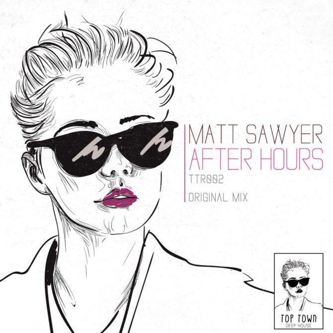 matt sawyer - after hours